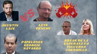 Agustin Laje vs Luis Penchy - Papelones Georgie Navarro