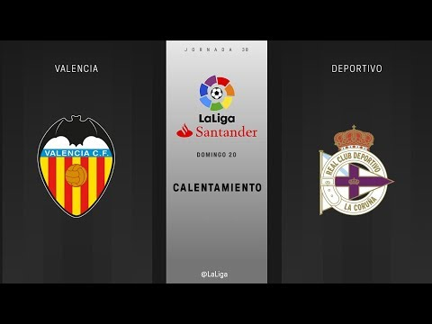Calentamiento Valencia vs Deportivo