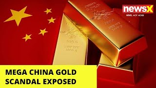Mega China Gold Scandal Expose | U.S Could Ban Chinese Firms | NewsX - NEWSXLIVE