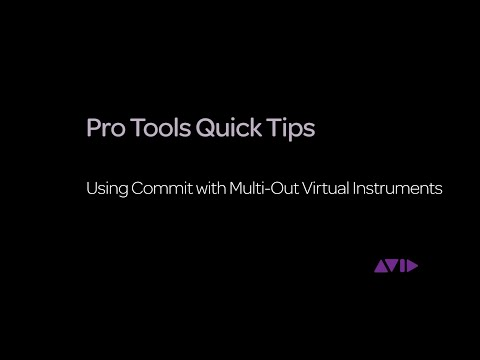 Pro Tools Quick Tips - Using Commit with Multi-Out Virtual Instruments