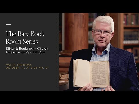 Bill Cain: Bibles & Books from Church History