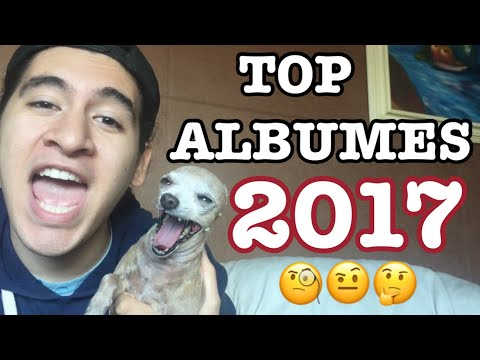 MEJORES ALBUMES DE 2017 👑
