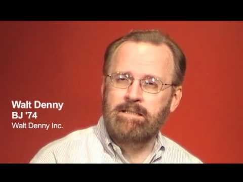 Walt Denny, BJ '74: Advice for Students