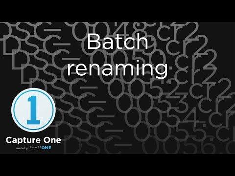 Batch renaming | Tutorial | Capture One 12