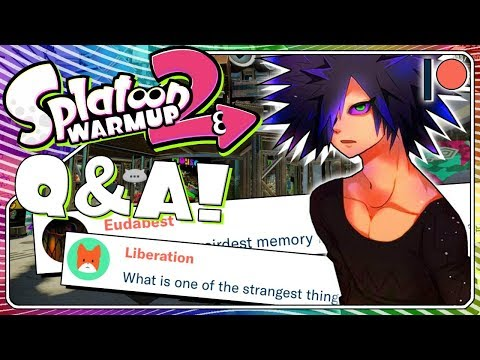 connectYoutube - Creepy Messages? Face Reveal? | Splatoon Warm Up 17 (February Q&A)