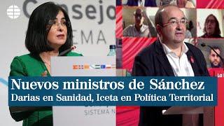 Pedro Sánchez coloca a Carolina Darias en Sanidad y confía la Política Territorial a Miquel Iceta