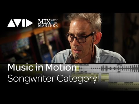 "Music in Motion for Songwriters: Mixing Her's ""Love and Hate"" song with Tchad Blake"