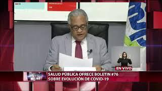 #EnVivoCDN Boletín sobre situación del Covid-19 en RD