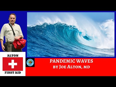 Pandemic Waves by Dr. Joe Alton