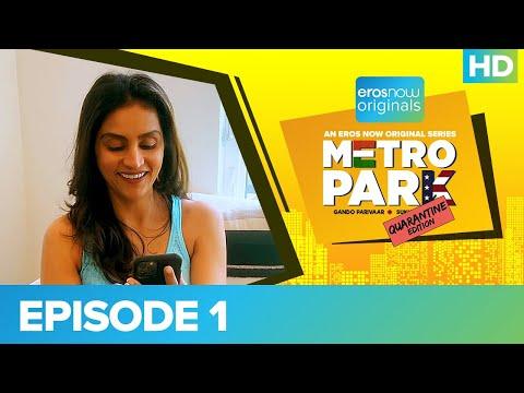 Metro Park - Quarantine Edition Episode 01 | An Eros Now Original Series | Streaming Now