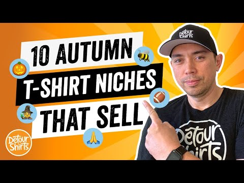 10 Autumn T-Shirt Niches That Sell on Amazon The Best TShirt Niches for Print on Demand in the Fall