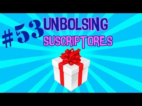 UNBOLSING 53 REGALOS DE SUSCRIPTORES