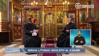 Cuvant pentru suflet. Sensul liturgic-educativ al Icoanei (16 01 2018)