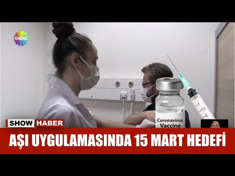 Aşı uygulamasında 15 mart hedefi