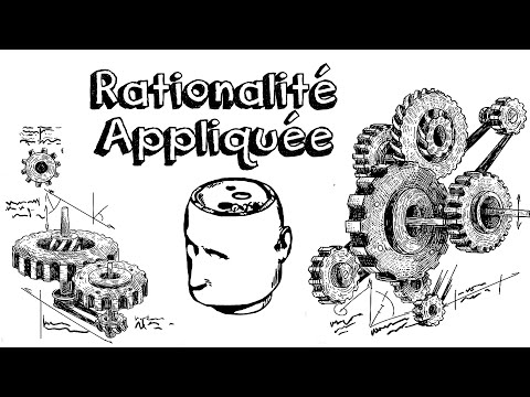 Ep31 La Rationalité appliquée