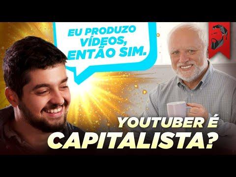 Youtuber é um capitalista?