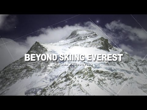 Beyond Skiing Everest- Official Documentary Trailer (2017)