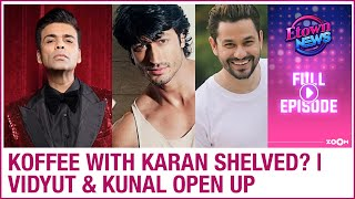 Koffee with Karan to be shelved? | Vidyut & Kunal against discrimination | E-Town News - ZOOMDEKHO
