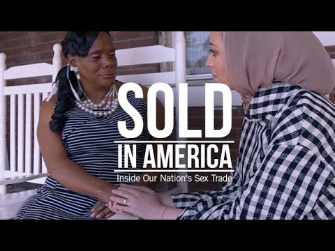 Sold in America: The Trafficking