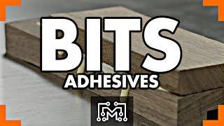 Adhesives // Bits