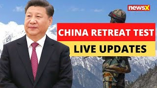 LATEST UPDATES: China Retreats from Galwan, Gogra & Hotsprings | PLA removes Tents and Structures - NEWSXLIVE