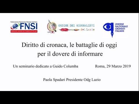 Diritto di cronaca, le battaglie di oggi per il dovere di informare - Paola Spadari