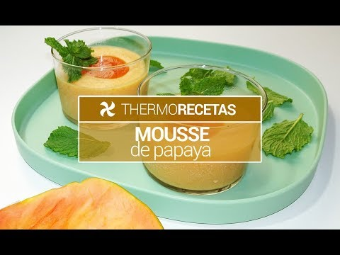 Mousse de papaya Thermomix | Receta fácil sin horno