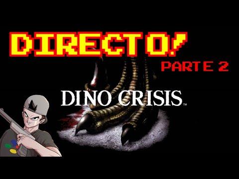 DINO CRISIS: PARTE 2 || EN DIRECTO!