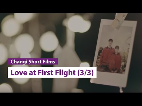 Love at First Flight -  Episode 3 | 从心起飞 - 第三集