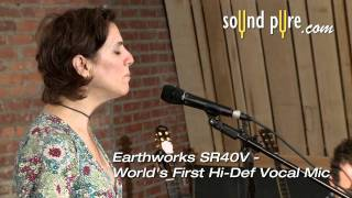 Earthworks SR40V - Vocal Microphone Demonstration