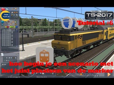 Tutorial #6: hoe begin je een scenario met het juist plaatsen van de marker | Train Simulator 2017