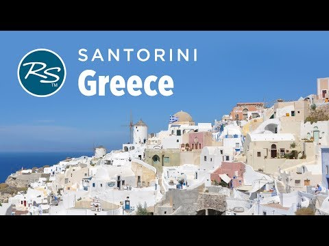 Cruising Travel Skills: Santorini, Greece - Rick Steves' Europe Travel Guide - Travel Bite