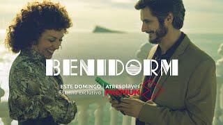 Tráiler de 'Benidorm' | Estreno exclusivo el domingo solo en ATRESplayer Premium