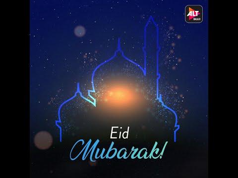 Eid Mubarak| ALTBalaji
