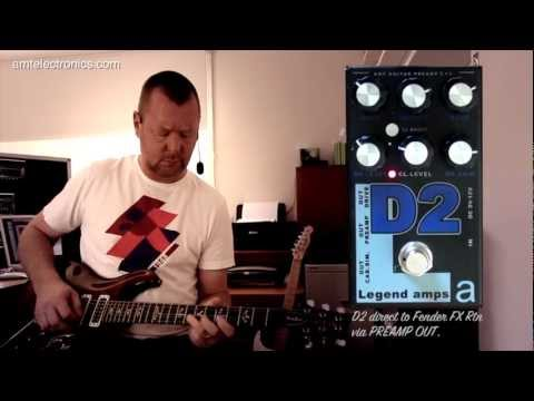 AMT Electronics : D2 Preamp & Effects Pedal