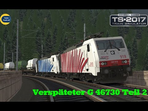 Verspäteter G 46730 Teil 2 | vR BR189 Lokomotion | Train Simulator 2017