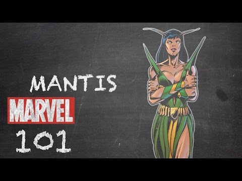 Daughter of Villainy – Mantis – Marvel 101