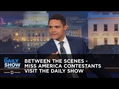 connectYoutube - Between the Scenes - Miss America Contestants Visit The Daily Show: The Daily Show