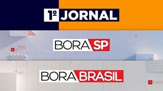 [AO VIVO] 1º JORNAL,  BORA SP E BORA BRASIL - 22/05/2020