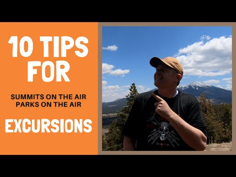 10 tips for SOTA & POTA Excursions