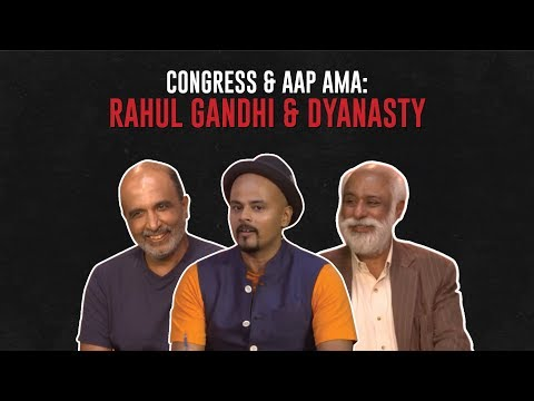 connectYoutube - Rahul Gandhi & Dynasty: Congress & AAP AMA on #TheRant