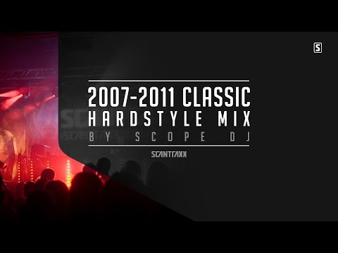 2007 - 2011 Classic Hardstyle Mix (2 HOURS) - by Scope DJ