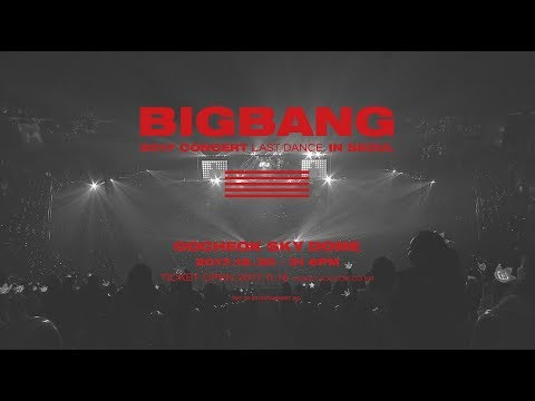 connectYoutube - BIGBANG 2017 CONCERT [LAST DANCE] IN SEOUL - TEASER VIDEO #1