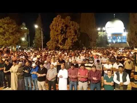 تراويح ليلة 11 رمضان . 2018 . 1439 من المسجد الاقصى المبارك