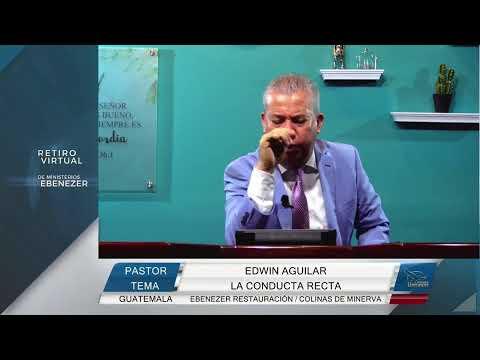 La conducta recta - Pastor Edwin Aguilar