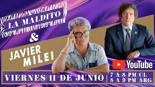 La Maldito - Javier Milei #QueTeLoCuenteUnArgentino - EN VIVO ????