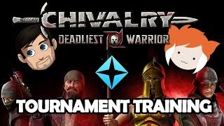 CHIVALRY: DEADLIEST WARRIORS PRACTICE w/ Strippin!