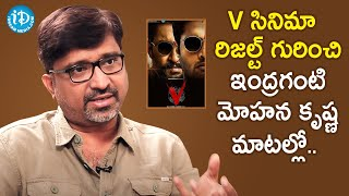 Am fine with Constructive Criticism - Director Mohana Krishna Indraganti | V Movie | Nani - IDREAMMOVIES