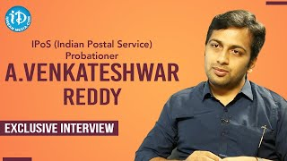 IPos Probationer A Venkateshwar Reddy Exclusive Full Interview | Dil Se with Anjali #236 - IDREAMMOVIES