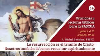 14 La resurreccio?n es el triunfo de Cristo